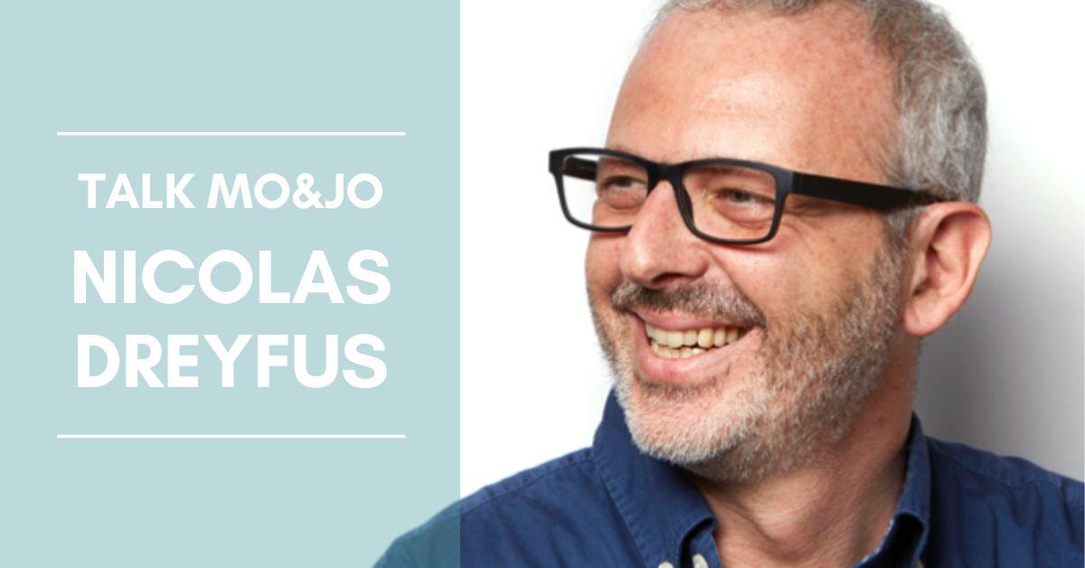 LES TALK MO&JO - Nicolas Dreyfus